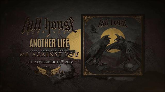 "FULL HOUSE BREW CREW: Lyric video για το νέο κομμάτι ""Another Life"""