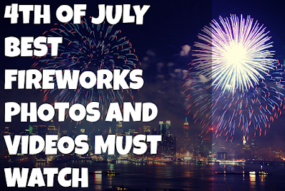 Best 4th Of July Firework Photos and Videos