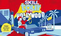 Promoção Skill Tour em Hollywood skilltouremhollywood.com.br