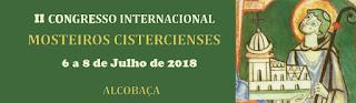 Resultado de imagem para Congresso 2018 organizado Associação de Amigos do Mosteiro de Alcobaça