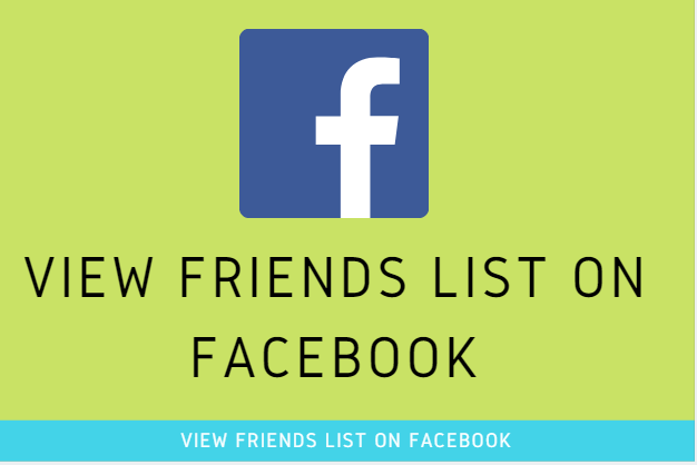 View Friends List On Facebook