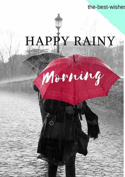 Romantic Happy Good Morning Rainy Day