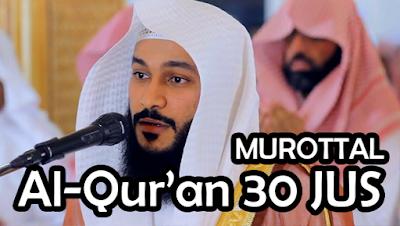 Download Murottal Al-Qur'an oleh Sheikh Abdur Rahman Al-Ausy Zip Singel Link