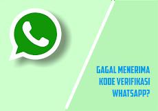 Susah Saat Aktivasi Whatsapp? Begini Cara Mengatasi Gagal Terima Kode Verifikasi