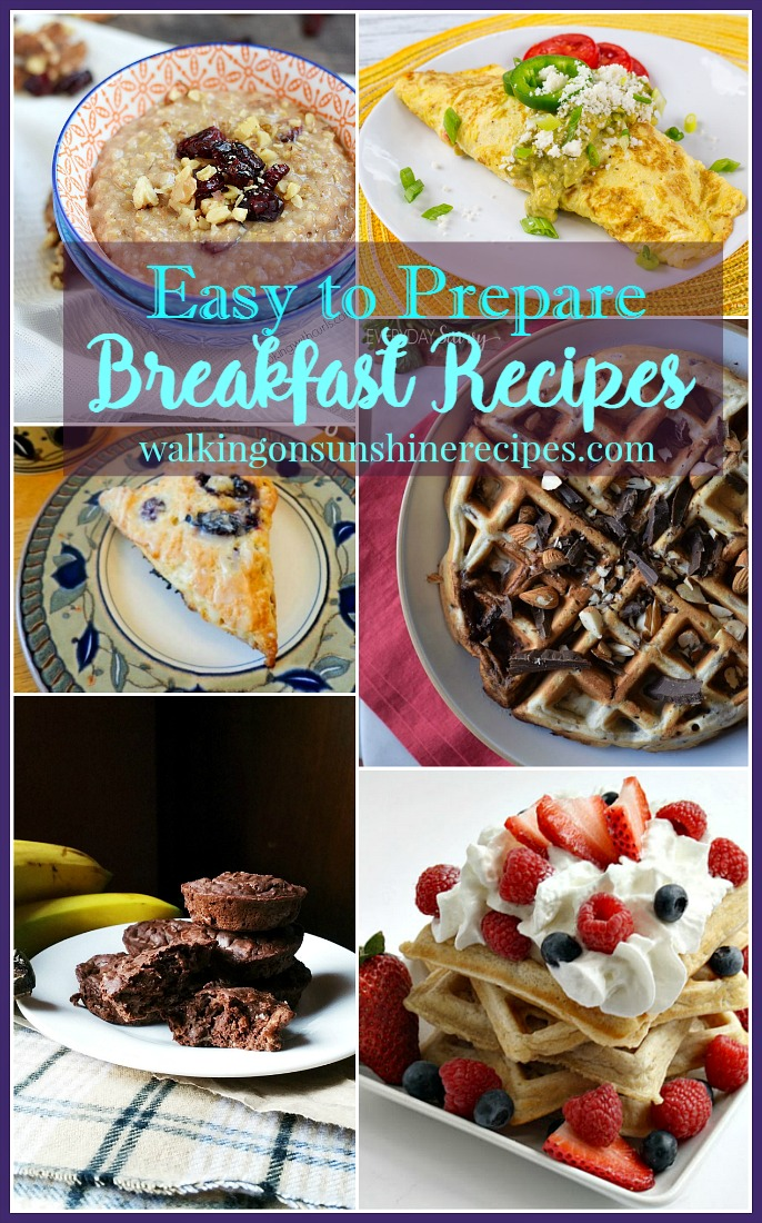 Easy to prepare breakfast recipes are featured this week with our Foodie Friends Friday linky party from Walking on Sunshine Recipes.