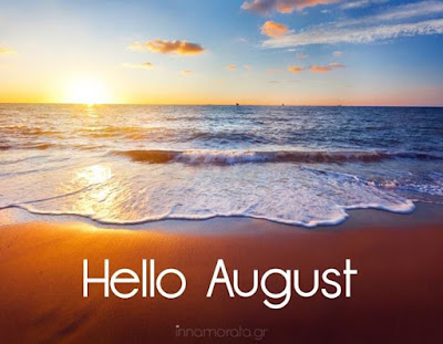 welcome August