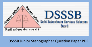 DSSSB Junior Stenographer Question Paper Download PDF & Syllabus