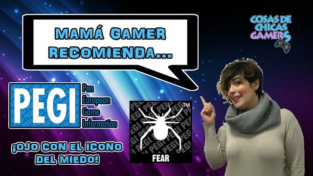 Mamá Gamer - Código PEGI (Miedo)