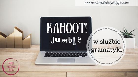 Kahoot! Jumble w służbie gramatyki.