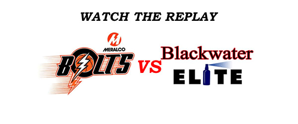 List of Replay Videos Meralco vs Blackwater @ Smart Araneta Coliseum August 17, 2016