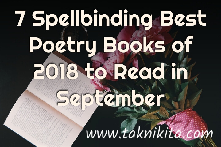 7 Spellbinding Best Poetry Books of 2018 to Add in Your