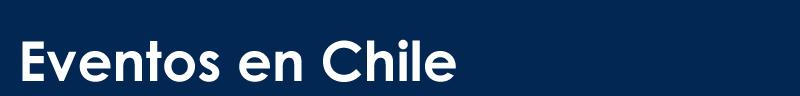 Chile Eventos Recitales y Conciertos