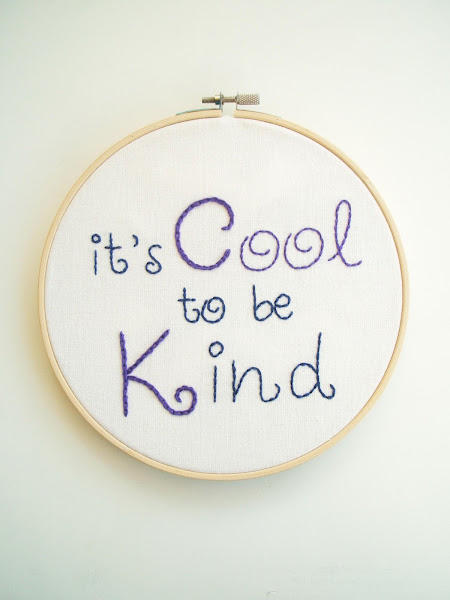 it's cool to be kind hand embridered quote