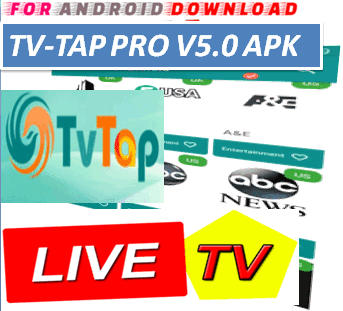 FOR ANDROID DOWNLOAD: Android TVTapPro IPTV Apk -Update