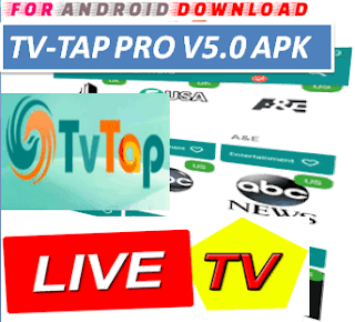 Download Android TVTapPro v5.0 Television Apk -Watch Free Live Cable Tv Channel-Android Update LiveTV Apk  Android APK Premium Cable Tv,Sports Channel,Movies Channel On Android