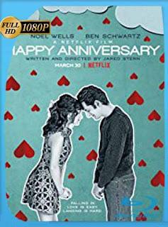 Happy Anniversary (2018)HD [1080p] Latino [GoogleDrive] SilvestreHD