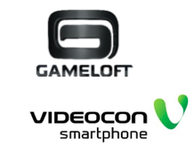 Gameloft and Videocon join hands to bring gaming revolution into Smartphone devices