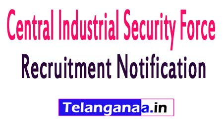 CISF (Central Industrial Security Force) Recruitment Notification 2017