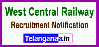 WCR West Central Railway Recruitment Notification 2016 Last Date 16-06-2017