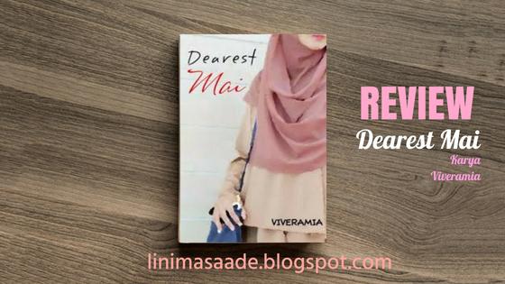 Review dearest mai wattpad karya viveramia mia chuzaimah