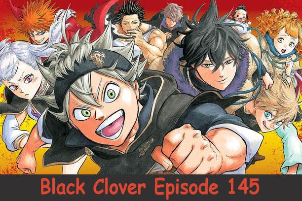 Black Clover Episode 145