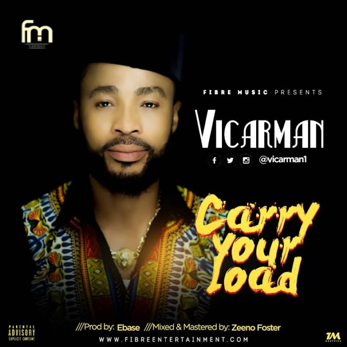 DOWNLOAD MP3: Vicarman – Carry Your Load