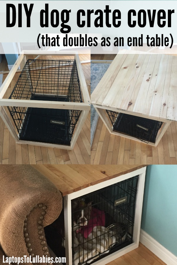 Laptops to lullabies diy dog crate cover for Making a dog bed out of a table