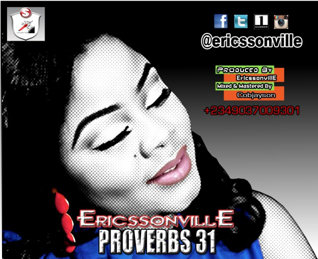 DOWNLOAD MUSIC: EricssonvillE – Proverb 31 || Free Download