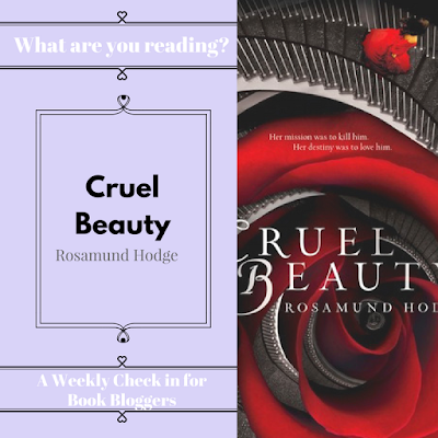What Are You Reading Wednesday - Cruel Beauty