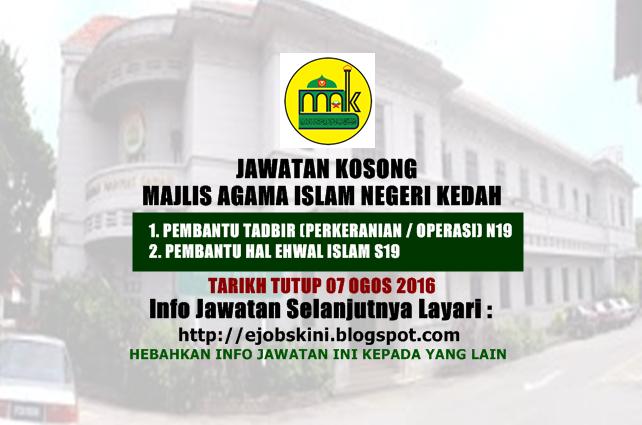 jawatan kosong di majlis agama islam negeri kedah ogos 2016