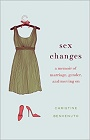 https://www.amazon.com/Sex-Changes-Memoir-Marriage-Gender/dp/1250031605/
