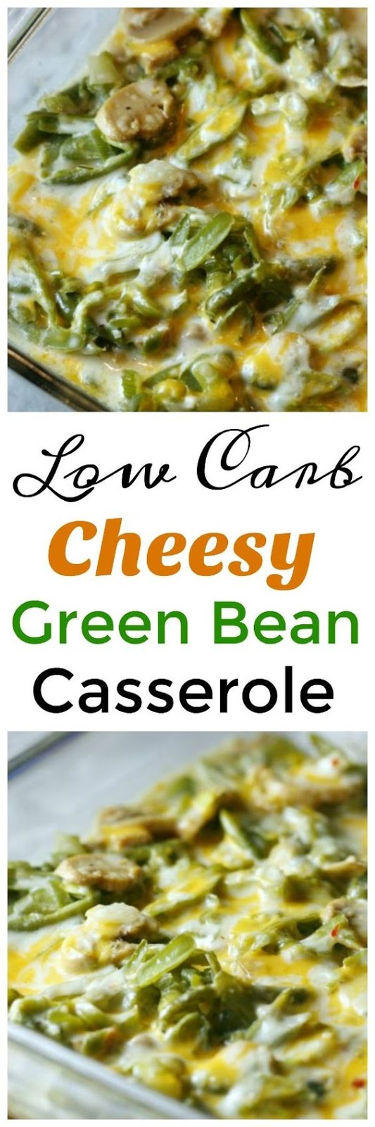 Low Carb Cheesy Green Bean Casserole