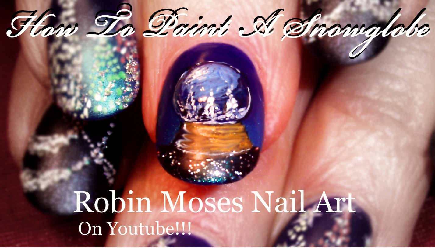 Nail Art by Robin Moses: How to Paint a Christmas Snowglobe ...