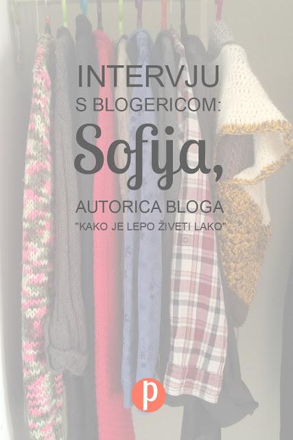 Intervju s blogericom: Sofija, autorica bloga Kako je lepo živeti lako