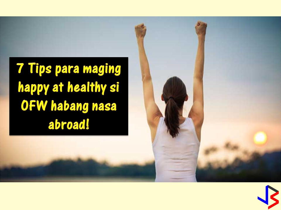 Working abroad, away from a family is one of the hardest things an Overseas Filipino Workers (OFW) will have to endure. Homesickness is number one enemy of an OFW and since they are living on their own while in a foreign land, sometimes their happiness is put on risk, not just this but also their health.