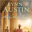 Upcoming Historical Fiction Release! Where We Belong by Lynn Austin