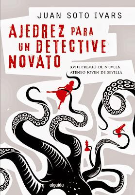 Ajedrez para un detective novato - Juan Soto Ivars (2013)