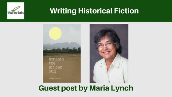 Writing Historical Fiction, guest post by Maria Lynch