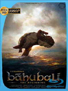 Baahubali The Beginning 2015 [1080p] Latino [GoogleDrive] DizonHD