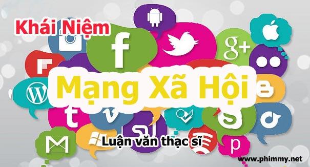 mang xa hoi, mạng xã hội, luận văn thạc sĩ, luan van thac si