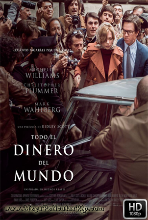 Todo El Dinero Del Mundo [1080p] [Latino-Ingles] [MEGA]