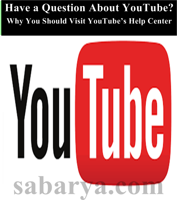 Have a Question About YouTube? Why You Should Visit YouTube's Help Center,youtube help email,youtube customer service chat,youtube help center,how do you send an email to youtube?,what is youtube's phone number,youtube email account,youtube help center number,youtube phone number uk