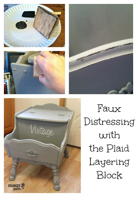 Easy Mess Free Faux Distressing with the Plaid Layering Block organizedclutter.net