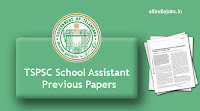 TSPSC School Assistant Previous Papers