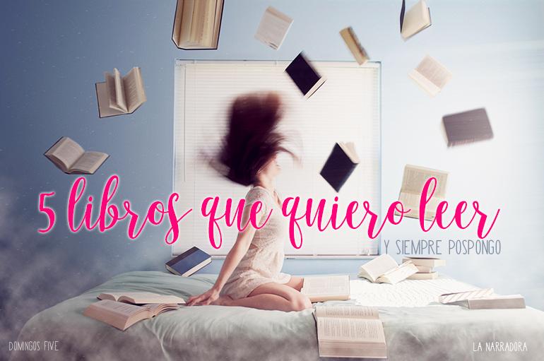 5-libros-quiero-leer-pospongo
