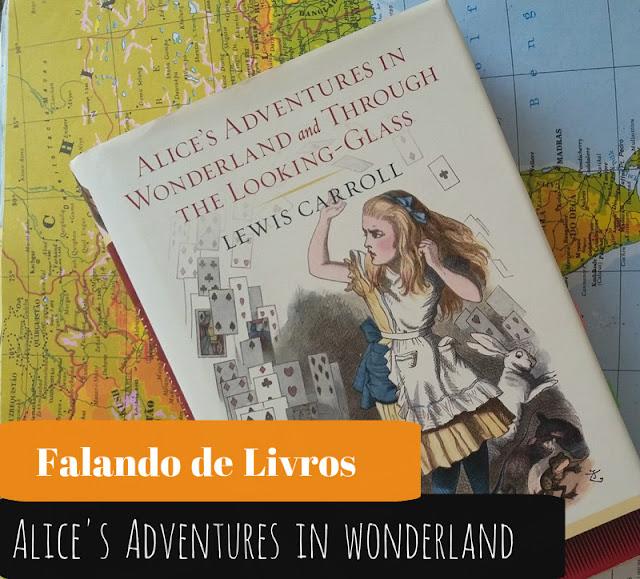RESENHA1 - Alice's Adventures in Wonderland (Lewis Carroll)