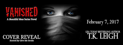 Vanished by T.K. Leigh Cover Reveal + Giveaway