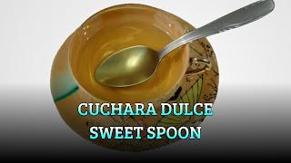 Cuchara dulce, SWEETENER, Sweet spoon