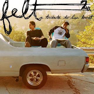 Felt - Felt 2: A Tribute To Lisa Bonet (2005)