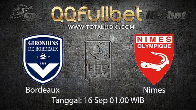 Prediksi Bola Jitu Bordeaux vs Nimes 16 September 2018 ( French Ligue 1 )